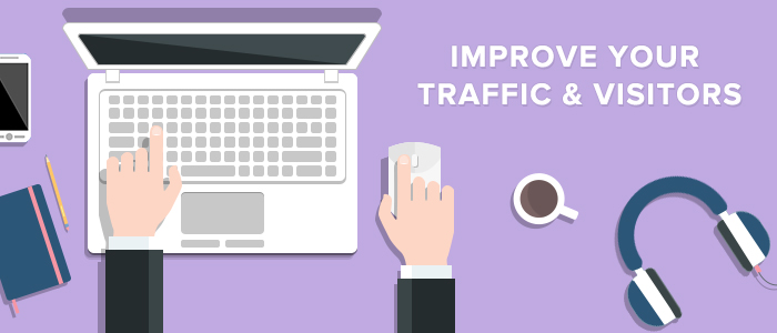 How to Improve Your Blog to Get More Organic Traffic and Recurrent Visitors